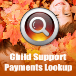 Child Support Payments Lookup