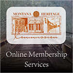 Montana Heritage Commission Online Membership Services